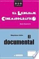Libro de El Documental Y El Lenguaje Cinematográfico