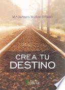 Libro de Crea Tu Destino