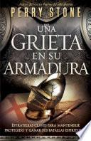 Libro de Una Grieta En Su Armadura = There S A Crack In Your Armor