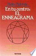 Libro de En Tu Centro, El Enneagrama