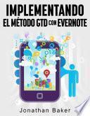 Libro de Implementando El Método Gtd Con Evernote