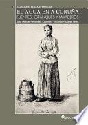 Libro de El Agua En A Coruña. Fuentes Estanques Y Lavaderos