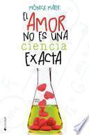 Libro de El Amor No Es Una Ciencia Exacta