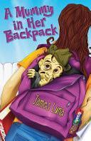 Libro de A Mummy In Her Backpack / Una Momia En Su Mochila