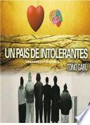 Libro de Un País De Intolerantes. Un Alegato A La Tolerancia