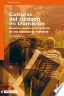 Libro de Culturas Del Cuidado En Transición