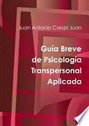 Libro de Guía Breve De Psicología Transpersonal Aplicada