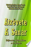 Libro de Atrevete A Sanar