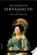 Libro de Los Espejos De Fernando Vii