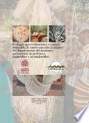 Libro de Ecología, Aprovechamiento Y Manejo Sostenible De Nueve Especies De Plantas Del Departamento Del Amazonas, Generadoras De Productos Maderables Y No Maderables.