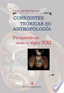 Libro de Corrientes Teóricas En Antropología