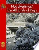 Libro de Nos Divertimos/on All Kinds Of Days