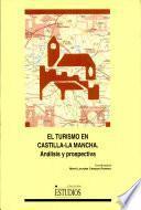 Libro de El Turismo En Castilla La Mancha