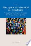 Libro de Arte Y Parte En La Sociedad Del Espectáculo