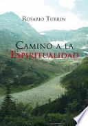 Libro de Camino A La Espiritualidad