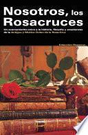 Libro de Nosotros Los Rosacruces