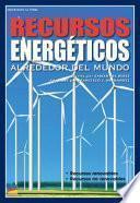 Libro de Recursos Energéticos Alrededor Del Mundo