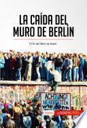 Libro de La Caída Del Muro De Berlín