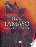 Libro de Hacia Tamayo