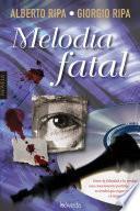 Libro de Melodía Fatal