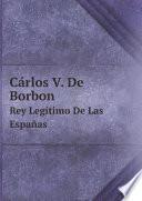 Libro de C?rlos V. De Borbon