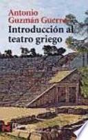 Libro de Introducción Al Teatro Griego