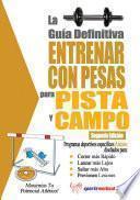 Libro de La Guía Definitiva   Entrenar Con Pesas Para Pista Y Campo