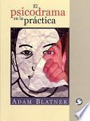 Libro de El Psicodrama En La Practica