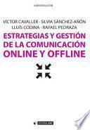 Libro de Estrategias Y Gestión De La Comunicación Online Y Offline