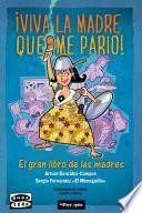 Libro de Viva La Madre Que Me Parió