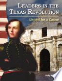 Libro de Líderes De La Revolución De Texas (leaders In The Texas Revolution)