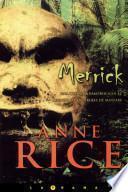 Libro de Merrick (crónicas Vampíricas 7)