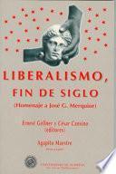 Libro de Liberalismo, Fin De Siglo: Homenaje A José G. Merquior