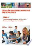 Libro de Colección Oposiciones Magisterio Educación Física. Tema 6