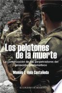 Libro de Los Pelotones De La Muerte.