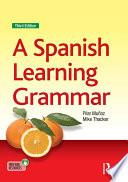 Libro de A Spanish Learning Grammar