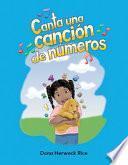 Libro de Canta Una Cancion De Numeros = Sing A Numbers Song
