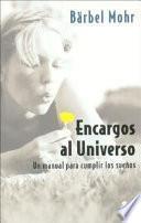 Libro de Encargos Al Universo