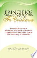 Libro de Principios Fundamentales De La Etica Y De La Fe Cristiana