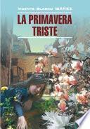 Libro de Грустная весна. Книга для чтения на испанском языке