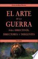 Libro de El Arte De La Guerra Para Directivos, Directores Y Dirigentes