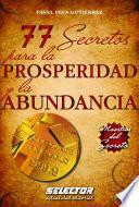 Libro de 77 Secretos Para La Prosperidad Y La Abundancia