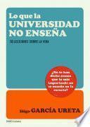 Libro de Lo Que La Universidad No Enseña