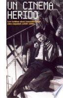 Libro de Un Cinema Herido