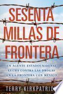 Libro de Sesenta Millas De Frontera
