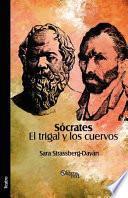 Libro de Socrates. El Trigal Y Los Cuervos