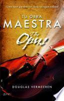 Libro de Tu Obra Maestra. The Opus