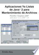Libro de Aplicaciones Ya Listas De Javatm 2 Para Mantenimiento De Archivos