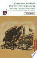 Libro de Documentos Históricos De La Revolución Mexicana: Revolución Y Régimen Constitucionalista, Ii