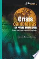 Libro de Crisis Cambiarias En Países Emergentes